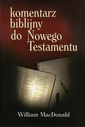 Komentarz Biblijny Do Nowego Testamentu William Mac Donald